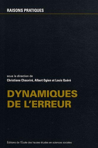 Dynamiques de l'erreur par Christiane Chauviré
