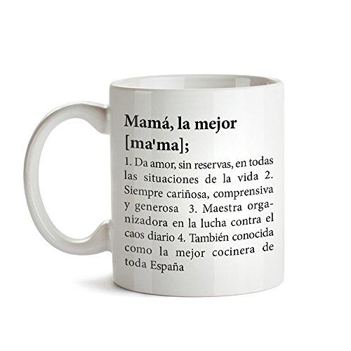 Taza con mensaje – Definición original de la mejor mamá – Estándar – Tazas de café divertidas e ideales para regalar en el Día de la Madre – Regalos para cumpleaños