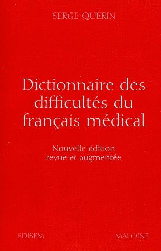 Dictionnaire Difficultes Francais Medical