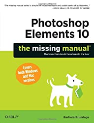 Photoshop Elements 10: The Missing Manual (Missing Manuals)