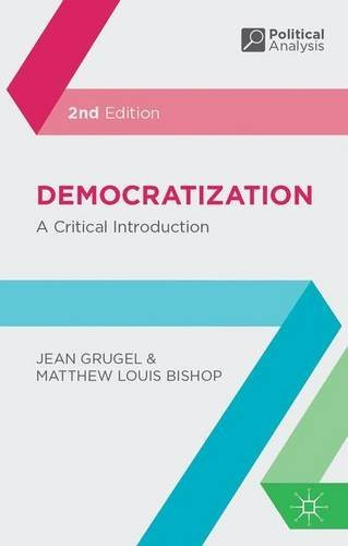 Democratization: A Critical Introduction (Political Analysis) by Jean Grugel (2013-12-18)