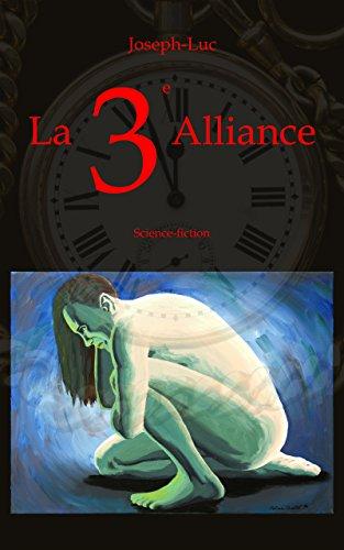 Couverture du livre La 3e Alliance: Science-fiction