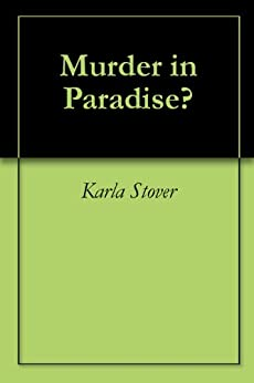 Murder in Paradise? by [Stover, Karla]