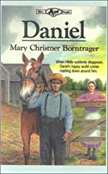 Daniel by Mary Christner Borntrager (2000-11-02)