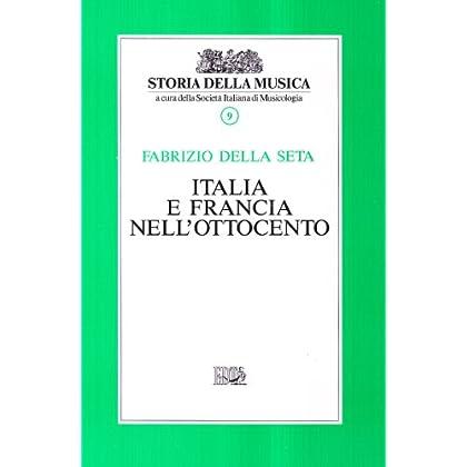 Italia E Francia Nell'ottocento: 9