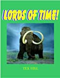LORDS OF TIME!
