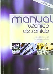 imagen y sonido: Manual técnico de sonido (Imagen Y Sonido)