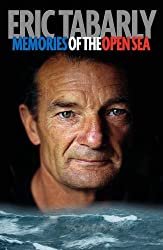 Eric Tabarly: Memories of the Open Sea