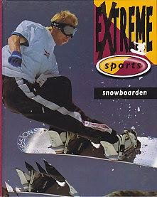 SNOWBOARDEN (EXTREME SPORTS)