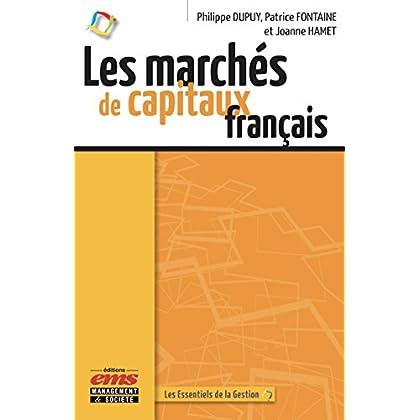 Les marchés de capitaux français (Les essentiels de la gestion)