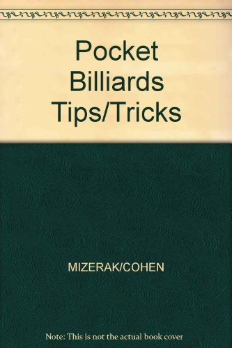 Pocket Billiards Tips/Tricks por MIZERAK/COHEN