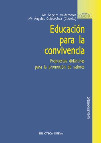 EDUCACIÓN PARA LA CONVIVENCIA (MANUALES Y OBRAS DE REFERENCIA) por M. Ángeles Valdemoros