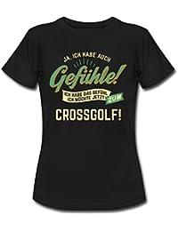 Gefuehle Ich Moechte Sport Crossgolf RAHMENLOS Hobby Lustig Geschenk Frauen T-Shirt von Spreadshirt®