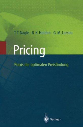 Pricing ― Praxis der optimalen Preisfindung