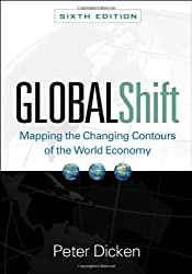Global Shift, Sixth Edition: Mapping the Changing Contours of the World Economy (Global Shift: Mapping the Changing Contours) by Peter Dicken (2011-01-05)