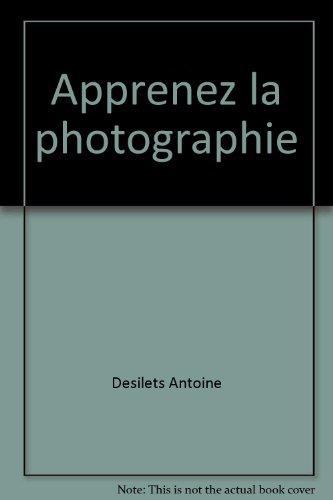 APPRENEZ LA PHOTOGRAPHIE