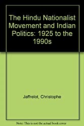The Hindu Nationalist Movement and Indian Politics: 1925 to the 1990s