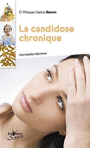La candidose chronique : Une maladie méconnue