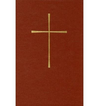 THE BOOK OF COMMON PRAYER: AND ADMINISTRATION OF THE SACRAMENTS AND OTHER RITES AND CEREMONIES OF THE CHURCH BY (Author)Episcopal Church[Hardcover]Jan-1979 (Prayer Book 1979 Of Common)