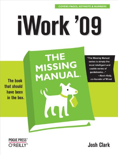 iWork '09: The Missing Manual: The Missing Manual (English Edition)