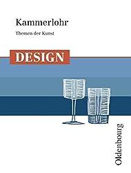 Kammerlohr - Themen der Kunst: Design: Schülerbuch