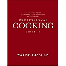 Professional Cooking: College Version by Wayne Gisslen (2006-03-24)