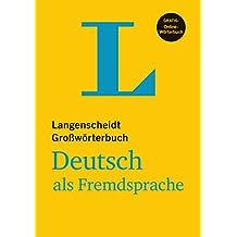 Langenscheidt Großwörterbuch Deutsch als Fremdsprache - Buch mit Online-Anbindung: Deutsch-Deutsch (Langenscheidt Großwörterbücher)