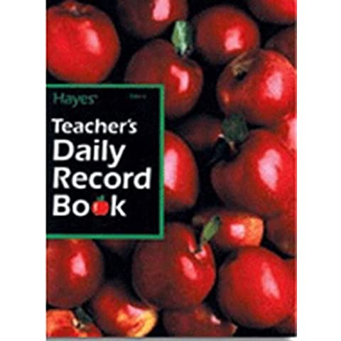 Hayes School Publishing Teachers Daily Record Book 40 Students by HAYES SCHOOL PUBLISHING