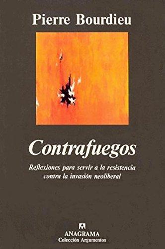Contrafuegos (Argumentos) por Pierre Bourdieu