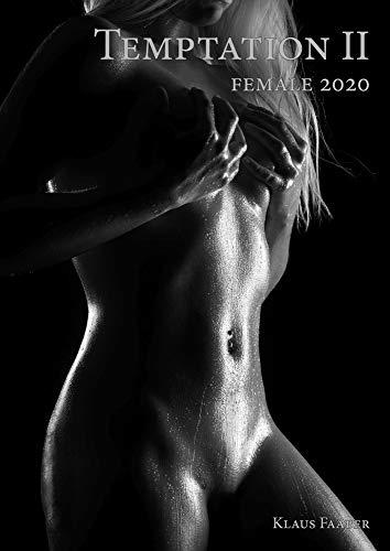 A2 Kalender 2020 - TEMPTATION 2 Female -Sinnliche Frauenkörper - Erotische Momente in SW (Monatskalender)