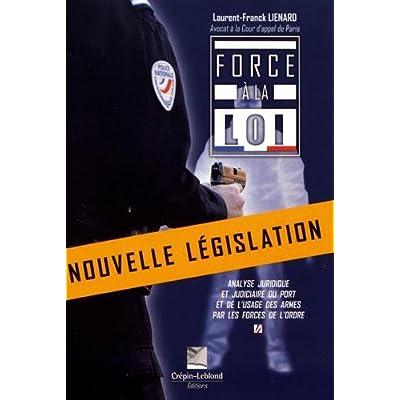 Force à la loi 4ème édition