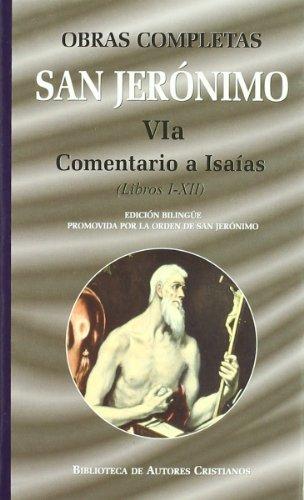 Obras completas de San Jerónimo. VIa: Comentario a Isaías (Libros I-XII): 6 (NORMAL) por San Jerónimo