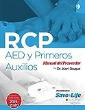 RCP, AED y Primeros Auxilios Manual del Proveedor (Spanish Edition)