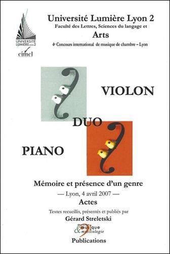 Duo violon-piano. Mémoire et présence d'un genre