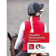 BHS Complete Horsemanship Volume 1
