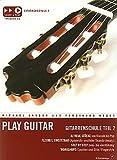 Play Guitar 2-La Nouvelle école-arrangées pour la guitare GUITARE-avec CD [Notes/sheetm usic] Compositeur: longue Michael + neges Ferdinand...