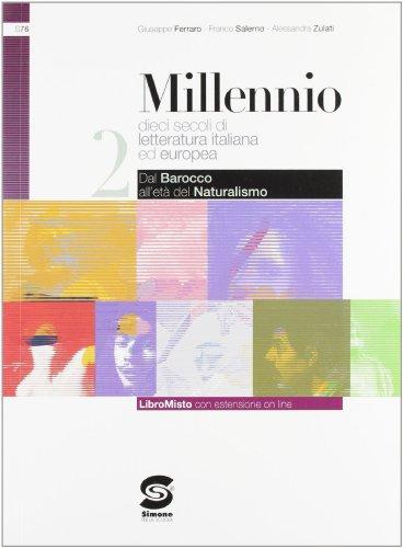 Millennio. Con espansione online. Per le Scuole superiori: 2