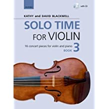 Solo Time for Violin Book 3 + CD: 16 concert pieces for violin and piano