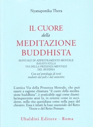 Il cuore della meditazione buddhista. Manuale di addestramento mentale