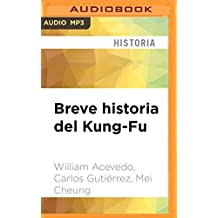 SPA-BREVE HISTORIA DEL KUNG- M