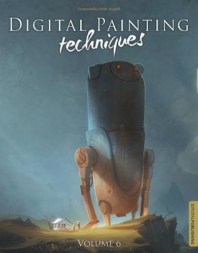 Digital Painting Techniques: Volume 6 por Carlos Cabrera, Jan Urschel, Donglu Yu