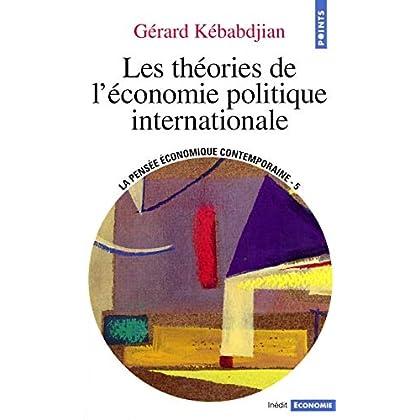 Les Théories de l'économie politique internationale