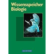 Wissensspeicher: Biologie: Nachschlagewerk
