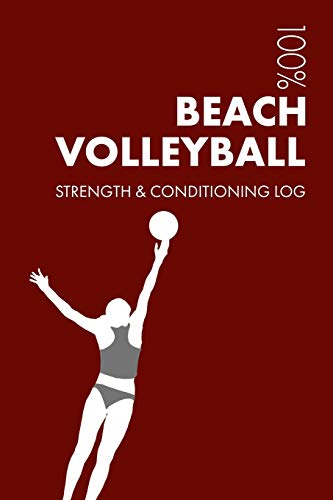 Womens Beach Volleyball Strength and Conditioning Log  Daily Beach  Volleyball Training Workout Journal and Fitness c94c7c7e137df