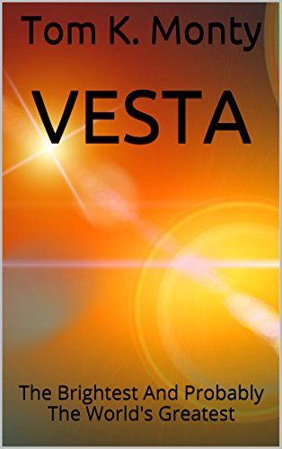 vesta-the-brightest-and-probably-the-worlds-greatest-english-edition