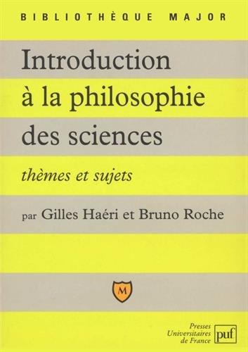 Introduction à la philosophie des sciences : Thèmes et sujets