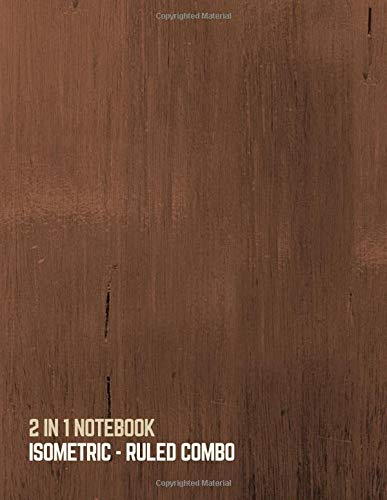 2 IN 1 NOTEBOOK : ISOMETRIC- RULED COMBO: BLANK BACK SIDE AND COLLEGE RULED for 3D DESIGN (WOOD PATTERN DESIGN COVER) por Journals by Victoria
