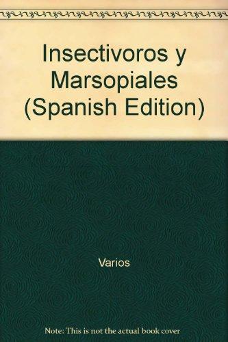Insectivoros y marsupiales (animales del mundo; t.6)