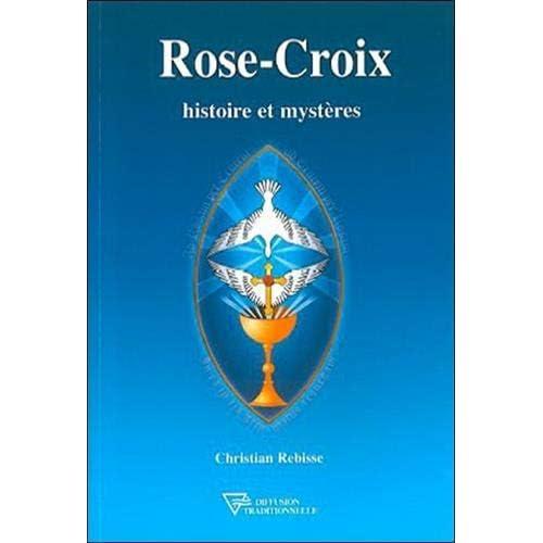 Rose-croix : Histoire et mystères