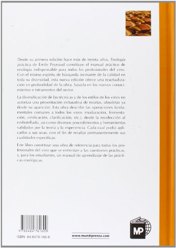Enología práctica: Conocimiento y elaboración del vino. - 2
